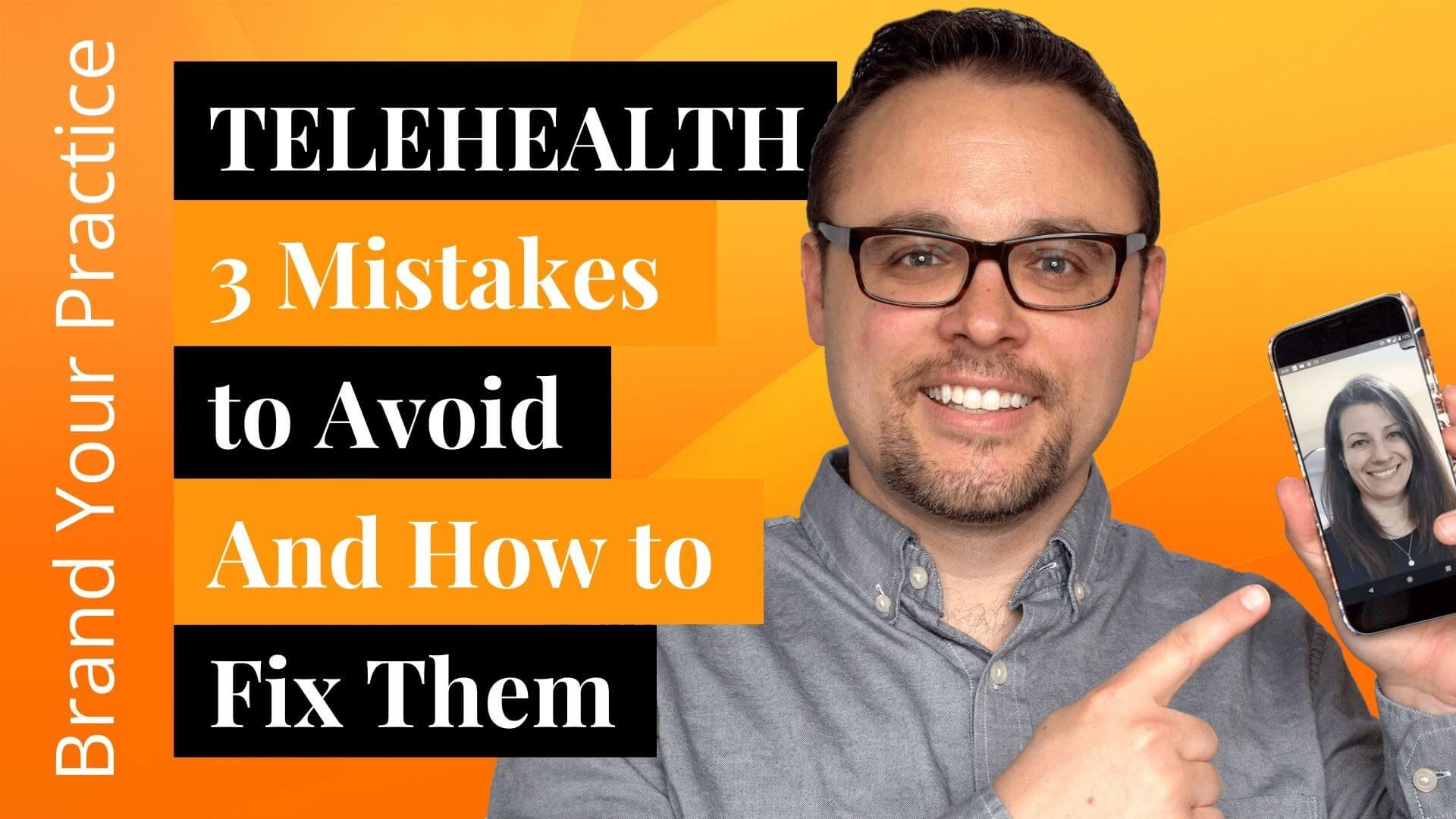 Telehealth 3 Mistakes To Avoid
