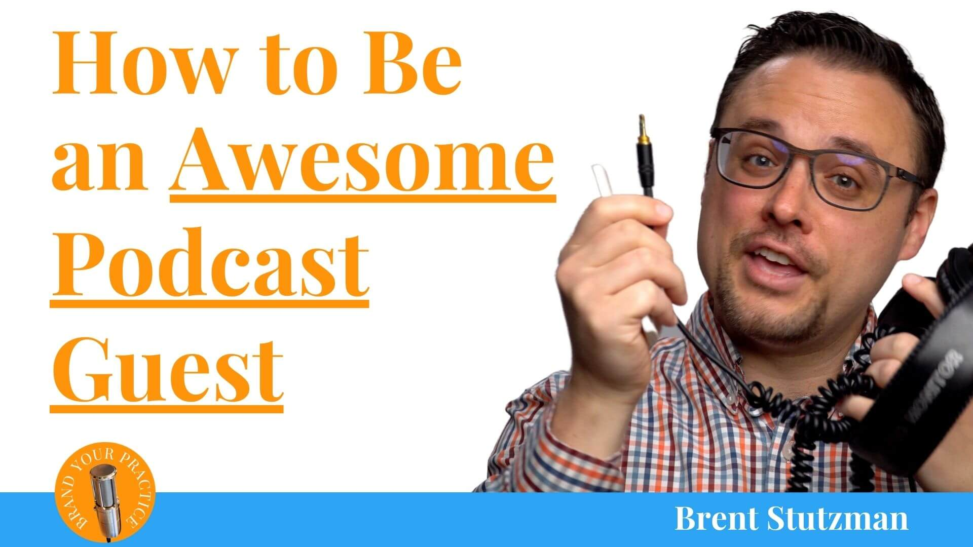 How to be an awesome podcast guest blog post